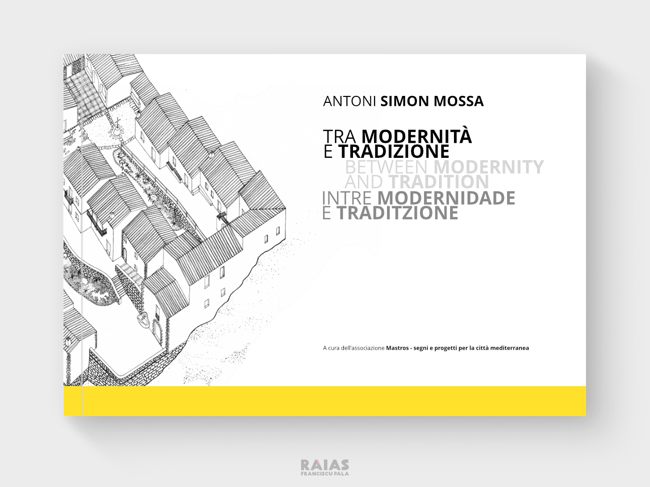 Copertina del catalogo della mostra su Antoni Simon Mossa - Raias Franciscu Pala